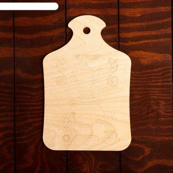 Доска для выжигания самовар с матрешкой