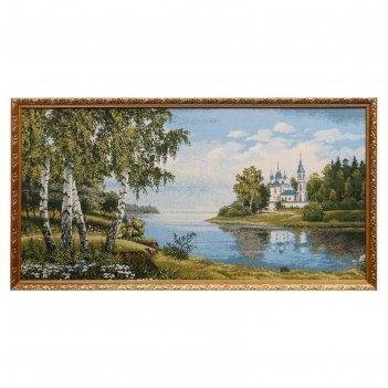 Гобеленовая картина святые берега 50х100 см