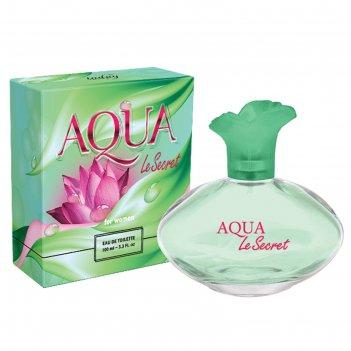 Туалетная вода женская aqua le secret, 100 мл