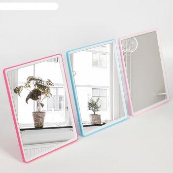 Зеркало на подставке пластик с упором прямоуг 15*20см микс пакет
