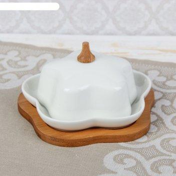 Маслёнка на деревянной подставке «цветочек», 16,5x16,5x8,5 см
