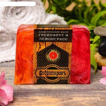 Косметическое мыло для бани и сауны грейпфрут и лемонграсс, добропаровъ, 1