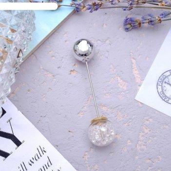 Булавка волшебный шар, цвет белый в серебре