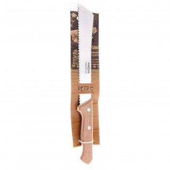 Нож для хлеба 31,5 см ретро, режущая часть 20 см