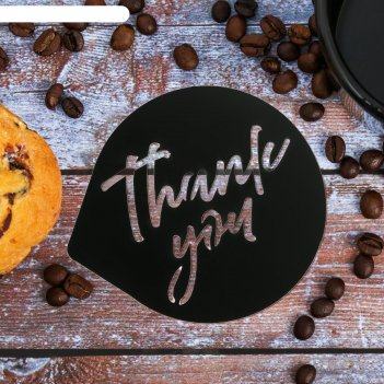 Трафарет для кофе «спасибо», 9,5 х 8,5 см