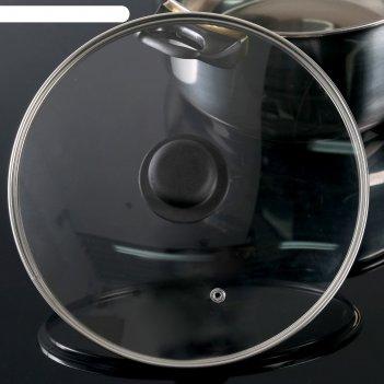 Крышка стеклянная d=24 см с пластиковой ручкой