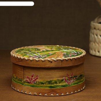 Шкатулка для рукоделия ,d=19,5 смх8,5 см, роспись, береста