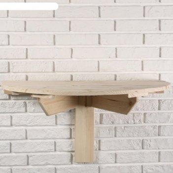 Стол навесной пристенный, откидывающийся, полукруглый, сосна деревянный