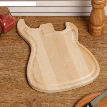 Доска разделочная деревянная гитара, с кровостоком, с ручкой, массив, 32x2
