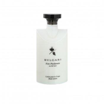 Лосьон для тела bvlgari eau parfumee au the noir, 200 мл