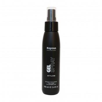 Гель-спрей для волос kapous, сильной фиксации, 100 мл