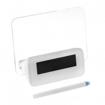 Часы-будильник послание (календ, t, подсветка) с маркером, от 3*ааа не в к