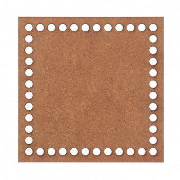 Заготовка для вязания квадрат мдф 15х15 см (дек-858)