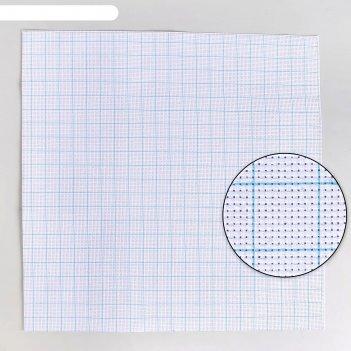 Канва для вышивания клетка 10*10 квадр №11 50*50см ау