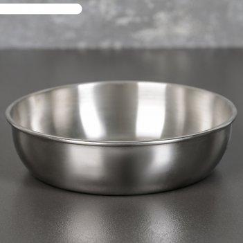 Миска 0,5 л, 16 см, толщина металла 0,8 мм