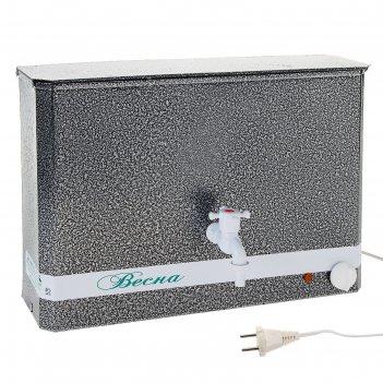 Умывальник с электронагревателем весна эвнка 15 л (водонагреватель) серебр