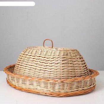 Хлебница с крышкой из прута овальная, 30х40хн18см