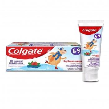 Зубная паста colgate «клубника и мята», детская, от 6-9 лет, с фторидом, 6