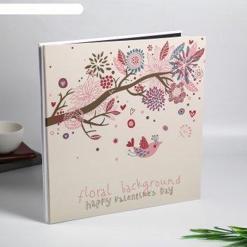 Фотоальбом магнитный 20 листов нарисованные цветы и птичка плотность 500 г