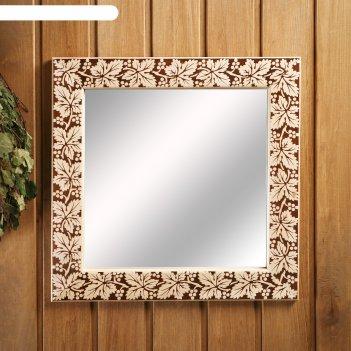 Зеркало настенное виноградная лоза для бани, 38x38 см