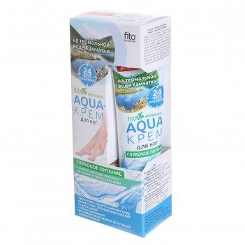 Aqua-крем для ног на термальной воде камчатки глубокое питание, с маслом а
