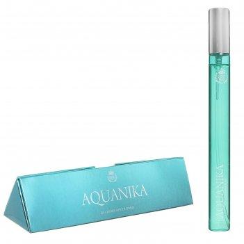 Парфюмерная вода женская aquanika, 15 мл