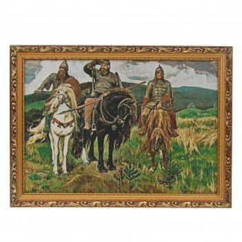 Гобеленовая картина  три богатыря  40*57см
