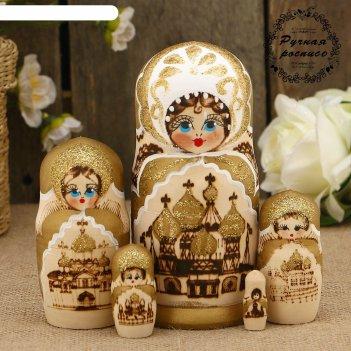 Матрёшка «храмы», выжигание, золотой платок, 5 кукольная, 15 см, люкс