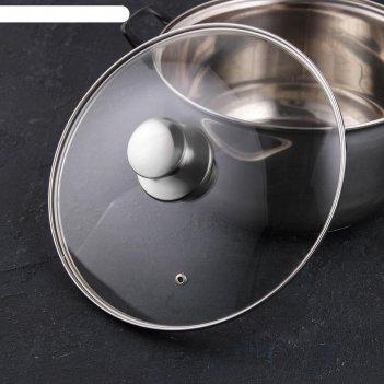 Крышка для сковороды и кастрюли стеклянная jarko, d=26 см, с ручкой из нер