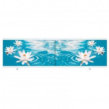 Экран под ванну ультра легкий арт водяная лилия, 168 см